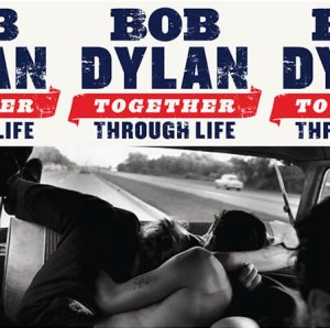 "Bob Dylan ""Together Through Life"" album art"